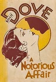 A Notorious Affair (1930) Poster - Movie Forum, Cast, Reviews