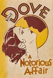 A Notorious Affair(1930) Poster - Movie Forum, Cast, Reviews