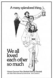 We All Loved Each Other So Much (1974) Poster - Movie Forum, Cast, Reviews