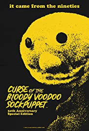 Curse of the Bloody Voodoo Sockpuppet Poster