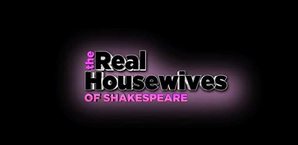 imovie hd for download The Real Housewives of Shakespeare by [480p]