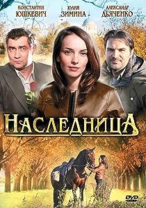 HD movie 1080p download Naslednitsa [UltraHD] [720x400] [1020p], Alexander Diachenko