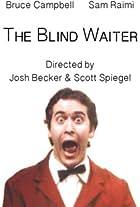 The Blind Waiter