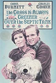 The Grass Is Always Greener Over the Septic Tank (1978) Poster - Movie Forum, Cast, Reviews