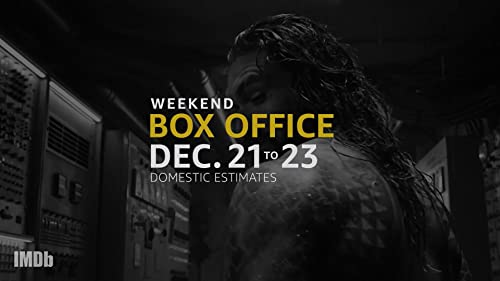 Weekend Box Office: Dec. 21 to 23