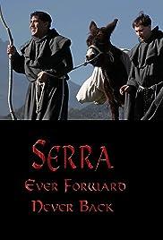Serra: Ever Forward Never Back Poster