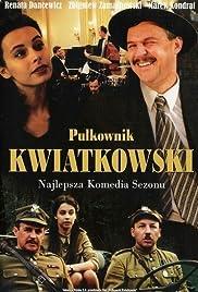 Pulkownik Kwiatkowski Poster