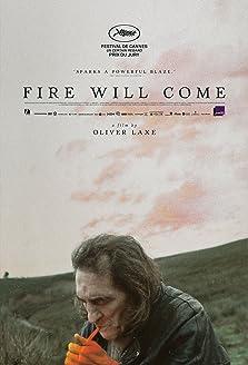 Fire Will Come (2019)