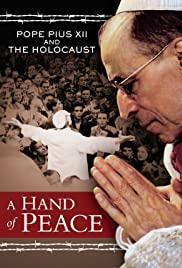 A Hand of Peace: Pope Pius XII and the Holocaust Poster