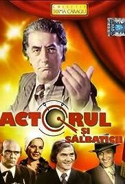 Actorul si salbaticii(1975) Poster - Movie Forum, Cast, Reviews
