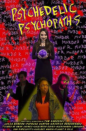 Psychedelic Psychopaths (2019)