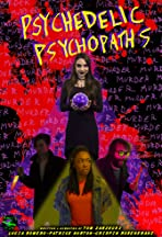 Psychedelic Psychopaths