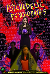 Primary photo for Psychedelic Psychopaths