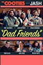 Dad Friends (2016) Poster