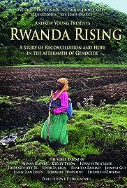 Rwanda Rising(2007) Poster - Movie Forum, Cast, Reviews