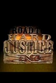 TNA: Road to Hard Justice Poster