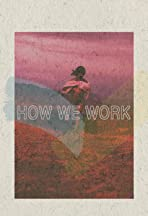 How We Work 6