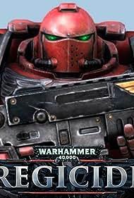 Warhammer 40,000 Regicide (2015)