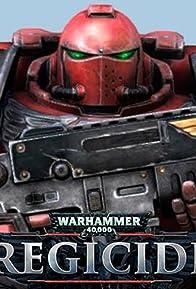 Primary photo for Warhammer 40,000 Regicide