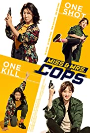 Miss & Mrs  Cops (2019) - IMDb