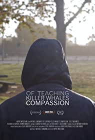 Of Teaching Killer Whales Compassion (2013)