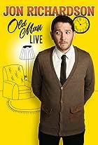 Jon Richardson: Old Man - Live