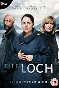 Siobhan Finneran, Laura Fraser, and Don Gilet in The Loch (2017)