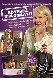 Röyhkeä diplomaatti Poster