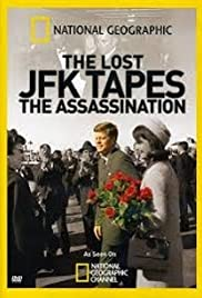 The Lost JFK Tapes: The Assassination Poster