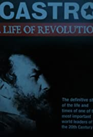 Fidel Castro: A Life of Revolution Poster