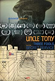 Uncle Tony, Three Fools and the Secret Service Poster