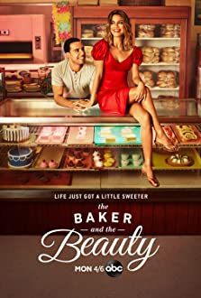 The Baker and the Beauty (2020– )