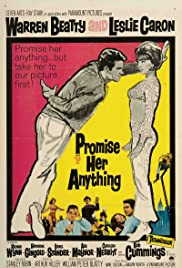 Promise Her Anything(1966) Poster - Movie Forum, Cast, Reviews