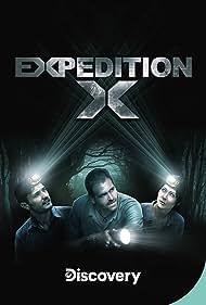 Expedition X (2020) Poster - TV Show Forum, Cast, Reviews
