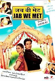 Kareena Kapoor and Shahid Kapoor in Jab We Met (2007)