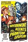 Government Agents vs Phantom Legion (1951) Poster