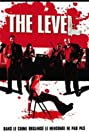 The Level (2008) Poster