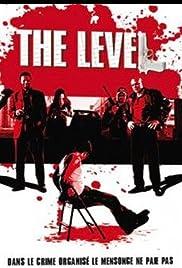 The Level(2008) Poster - Movie Forum, Cast, Reviews