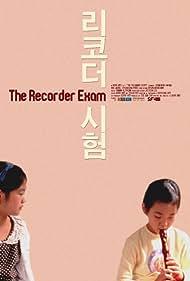 The Recorder Exam (2011)