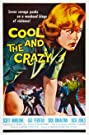 The Cool and the Crazy (1958) Poster