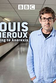 Louis Theroux in Louis Theroux: Talking to Anorexia (2017)