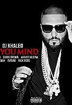 DJ Khaled Feat. Nicki Minaj, Chris Brown, August Alsina, Jeremih, Future & Rick Ross: Do You Mind