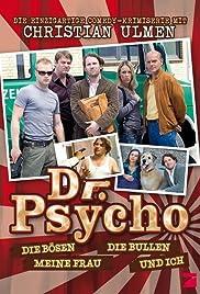 Dr. Psycho - Die Bösen, die Bullen, meine Frau und ich Poster