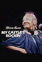 Alberta Hunter: My Castle's Rockin'