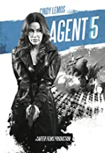 Agent 5 (Feature Film)