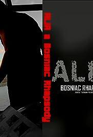 Alia: A Bosniac Rhapsody Poster