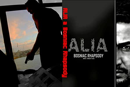 Alia: A Bosniac Rhapsody download movies