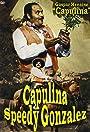 Capulina 'Speedy' González: 'El Rápido