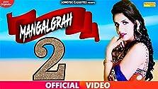 Mangal Grah: Ruchika Jangid (2019 Video)