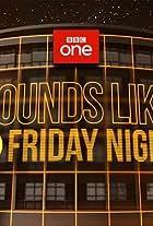 Sounds Like Friday Night